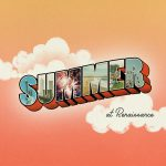 Summer at Renaissance